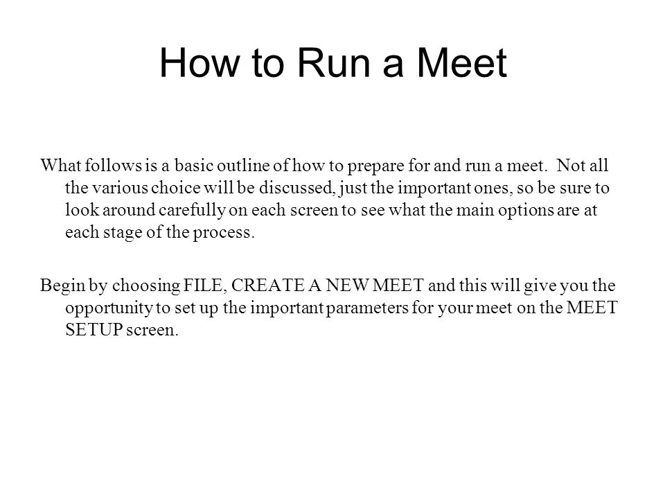 How to Run a Meet