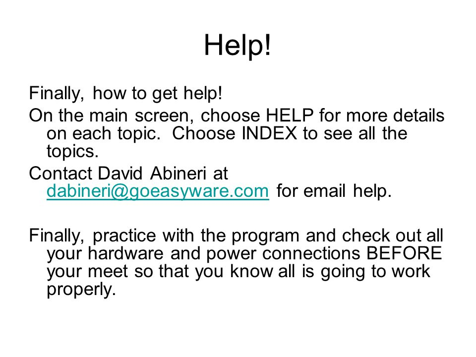 Help! Finally, how to get help!