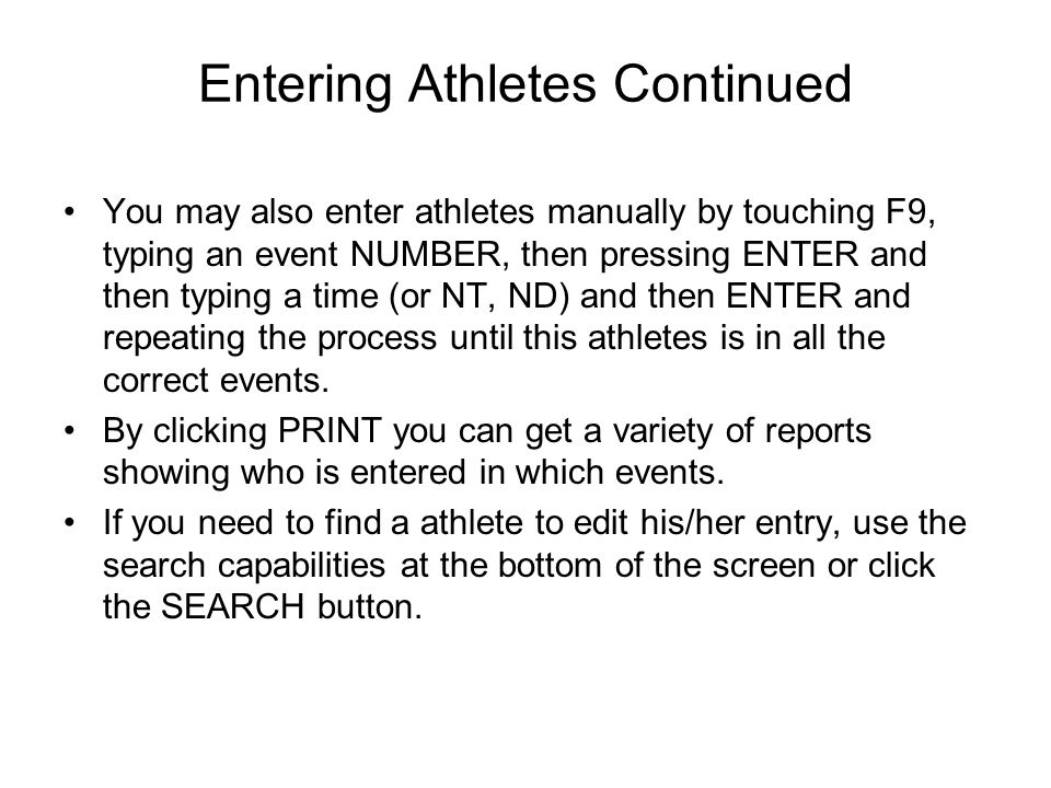 Entering Athletes Continued