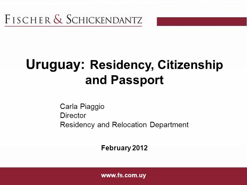 Uruguay: Residency, Citizenship and Passport