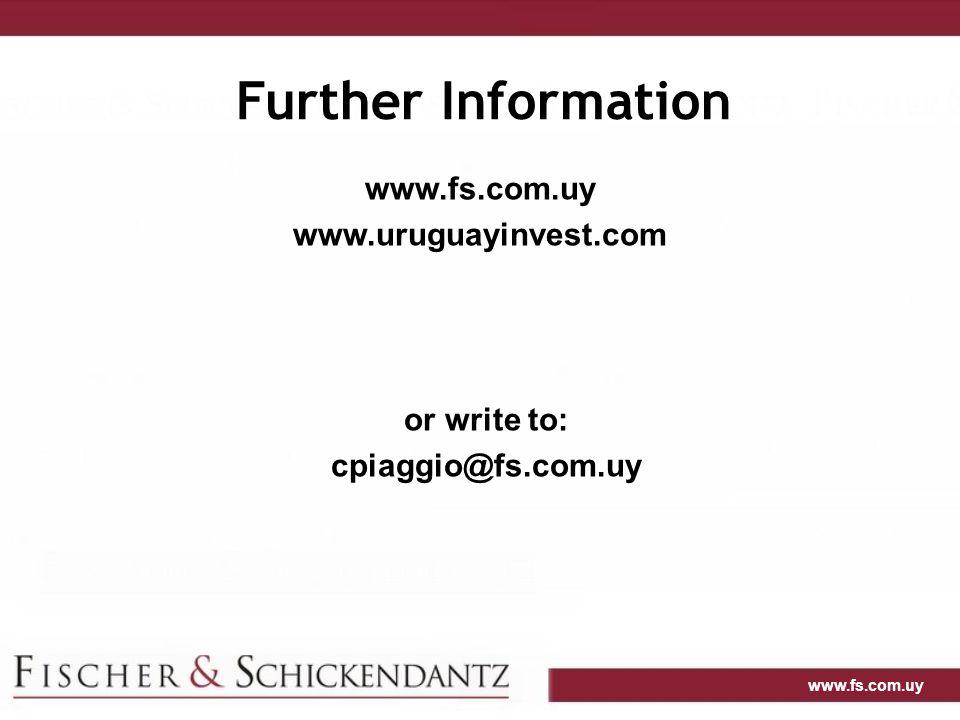 Further Information www.fs.com.uy www.uruguayinvest.com or write to:
