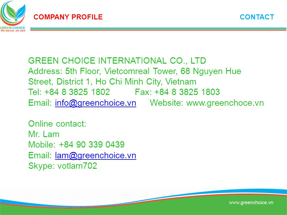GREEN CHOICE INTERNATIONAL CO., LTD