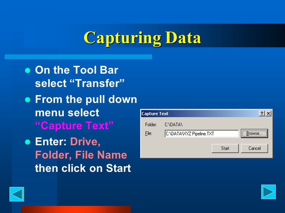 Capturing Data On the Tool Bar select Transfer