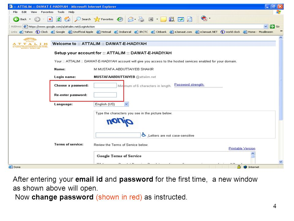 After entering your email id and password for the first time, a new window