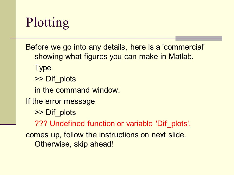 Plotting Before we go into any details, here is a commercial showing what figures you can make in Matlab.