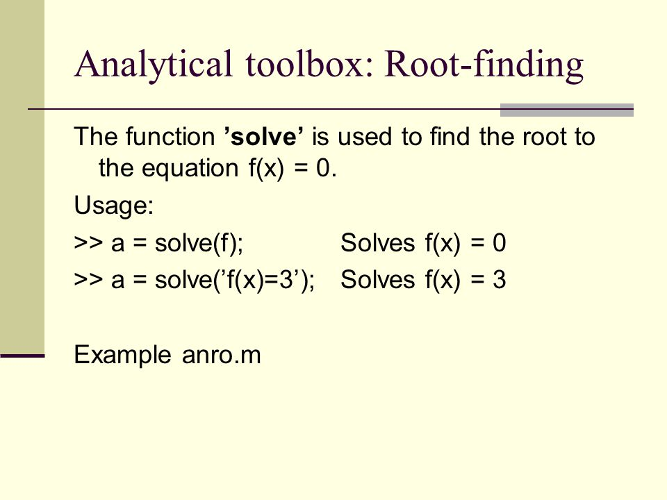 Analytical toolbox: Root-finding