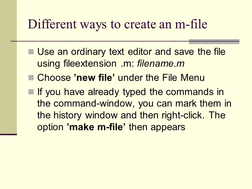 Different ways to create an m-file