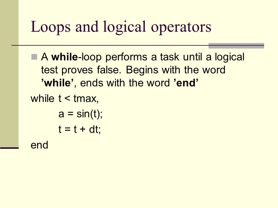 Loops and logical operators