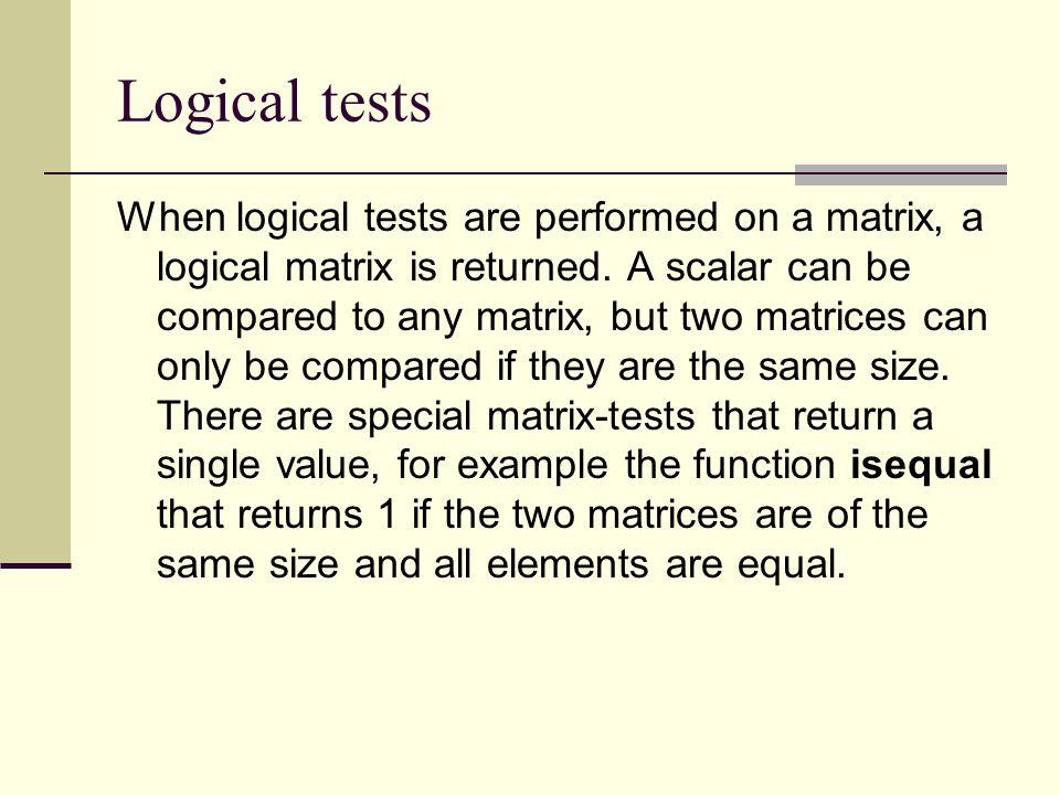 Logical tests