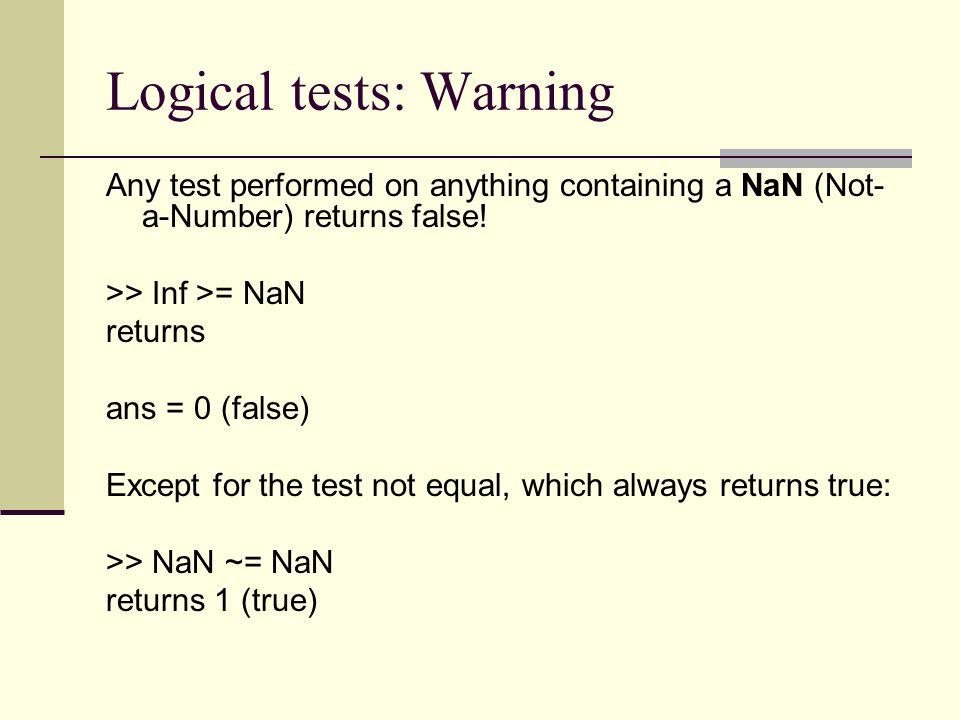 Logical tests: Warning