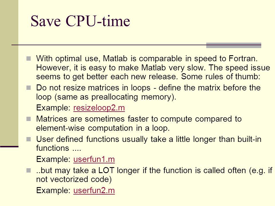 Save CPU-time