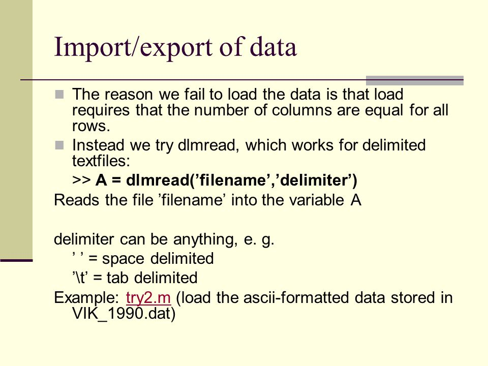Import/export of data The reason we fail to load the data is that load requires that the number of columns are equal for all rows.