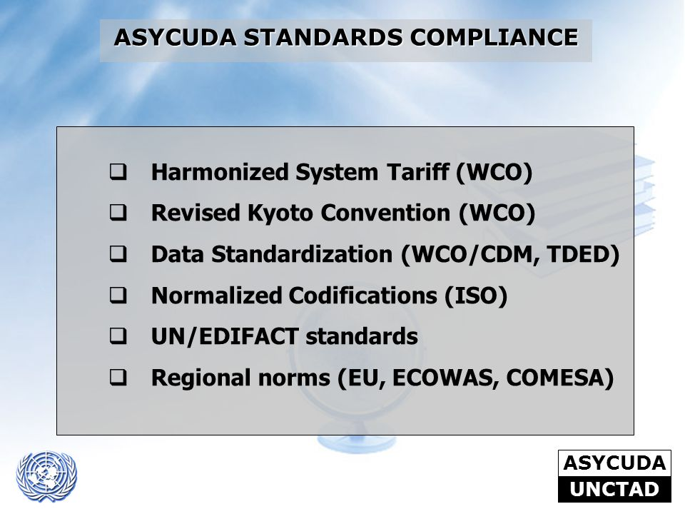 ASYCUDA STANDARDS COMPLIANCE