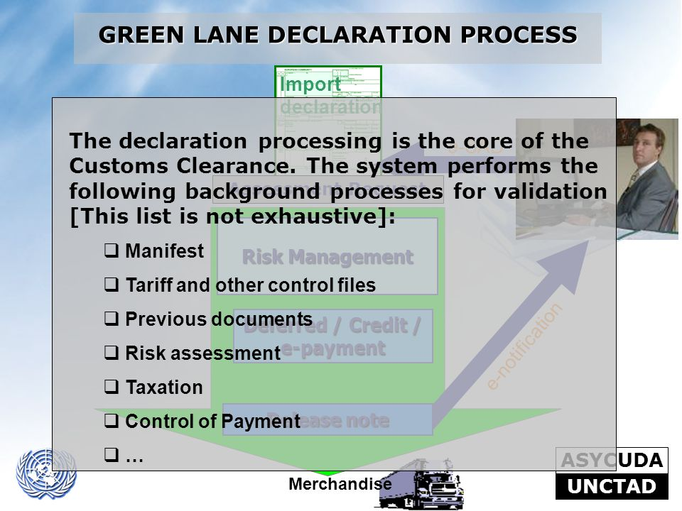 GREEN LANE DECLARATION PROCESS Deferred / Credit / e-payment
