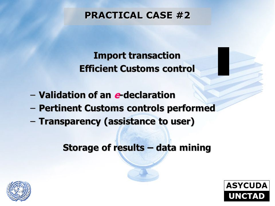 Efficient Customs control Storage of results – data mining