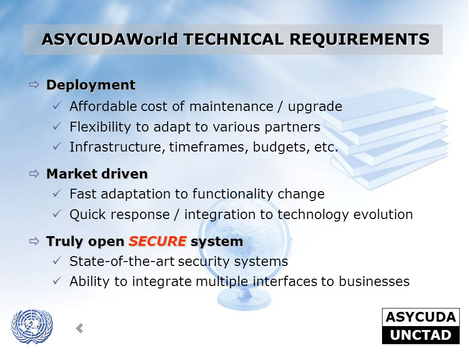 ASYCUDAWorld TECHNICAL REQUIREMENTS