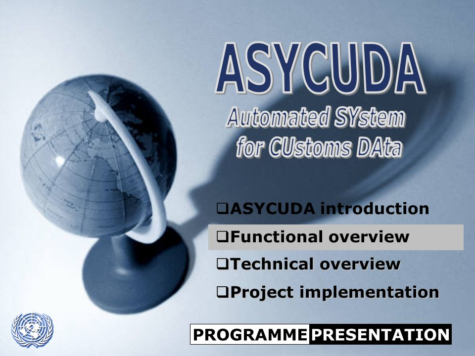ASYCUDA Automated SYstem for CUstoms DAta