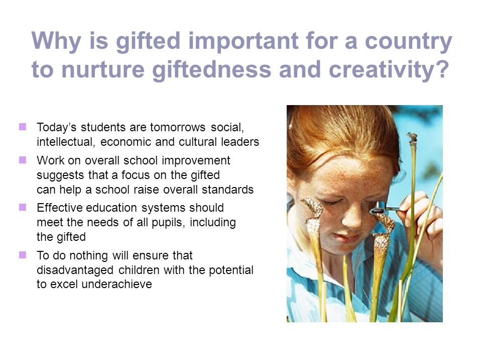 Why is gifted important for a country to nurture giftedness and creativity