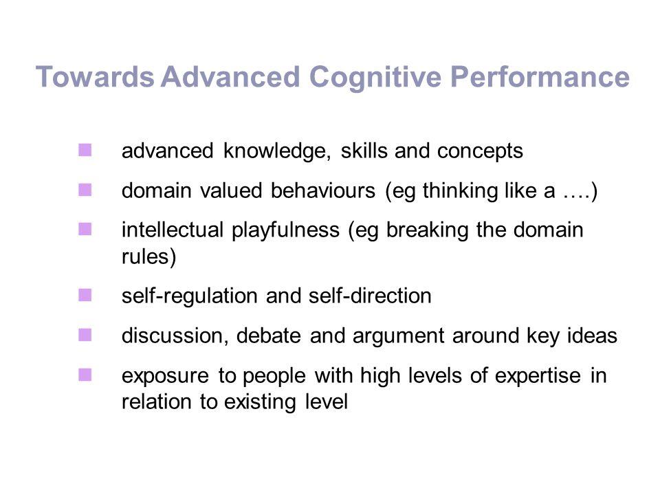 Towards Advanced Cognitive Performance