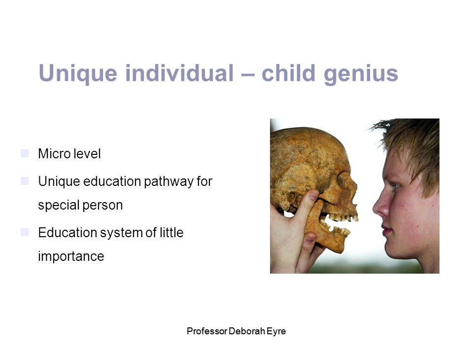 Unique individual – child genius