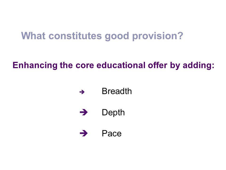 What constitutes good provision