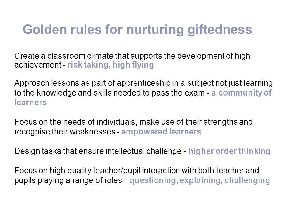 Golden rules for nurturing giftedness