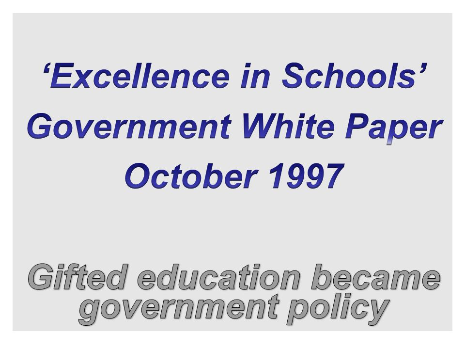 'Excellence in Schools' Government White Paper October 1997