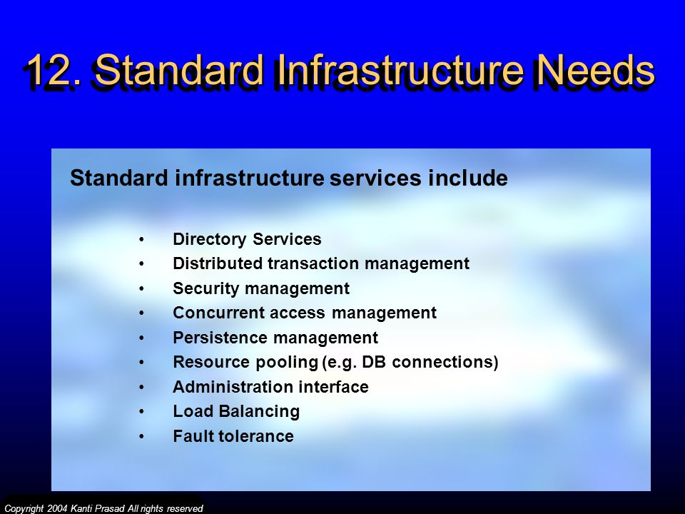 12. Standard Infrastructure Needs