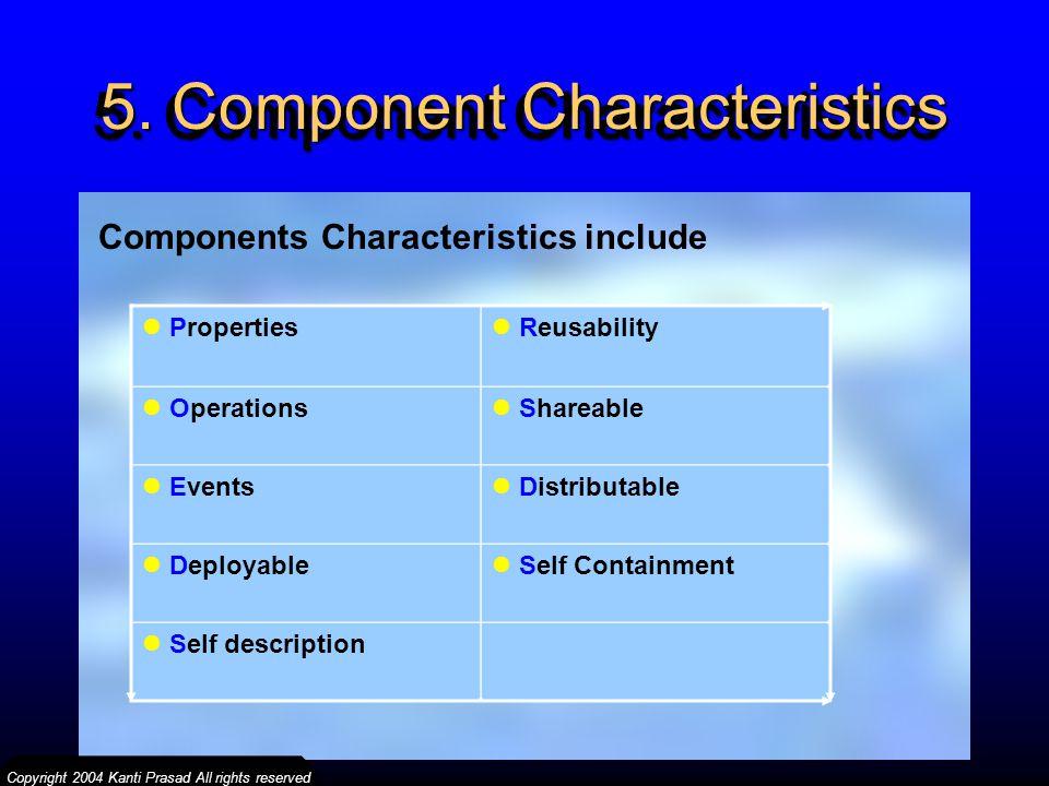 5. Component Characteristics