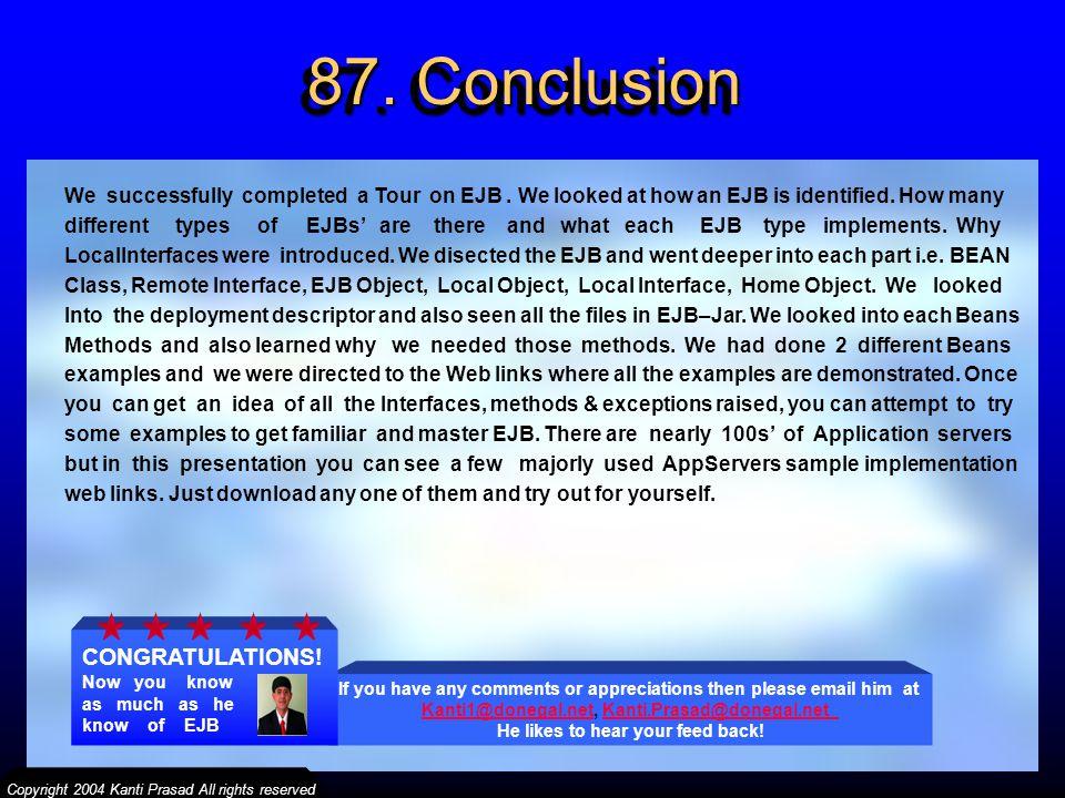87. Conclusion CONGRATULATIONS!