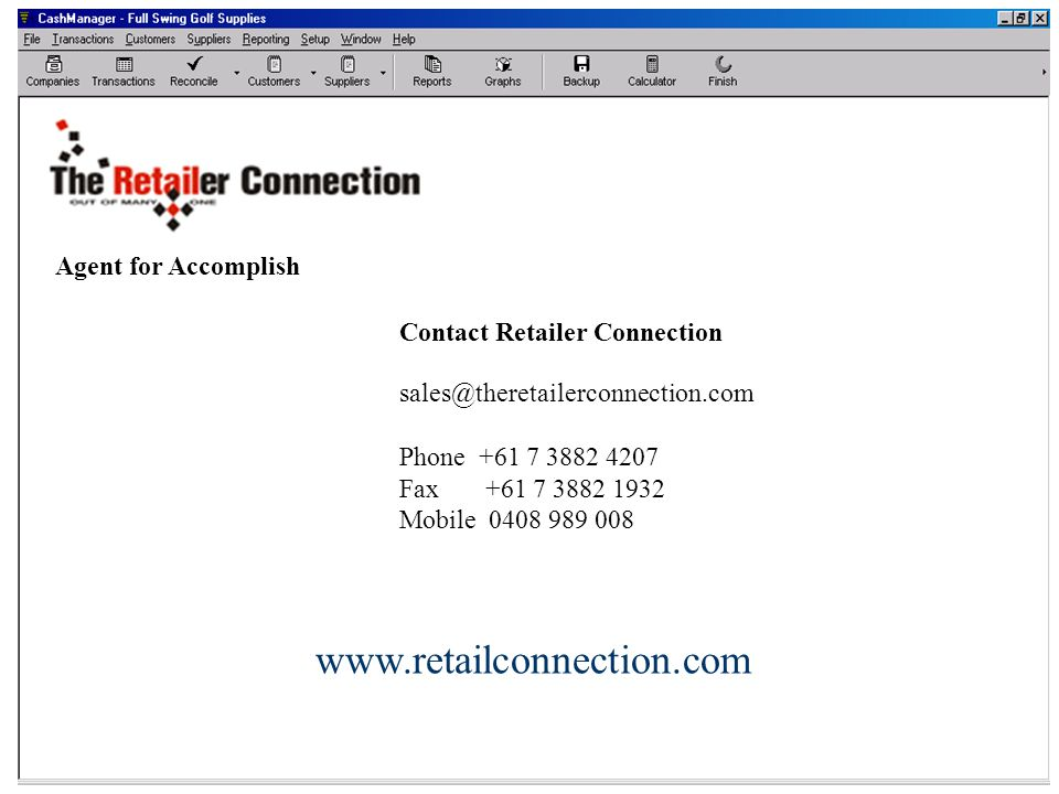 Contact Accomplish www.retailconnection.com Agent for Accomplish
