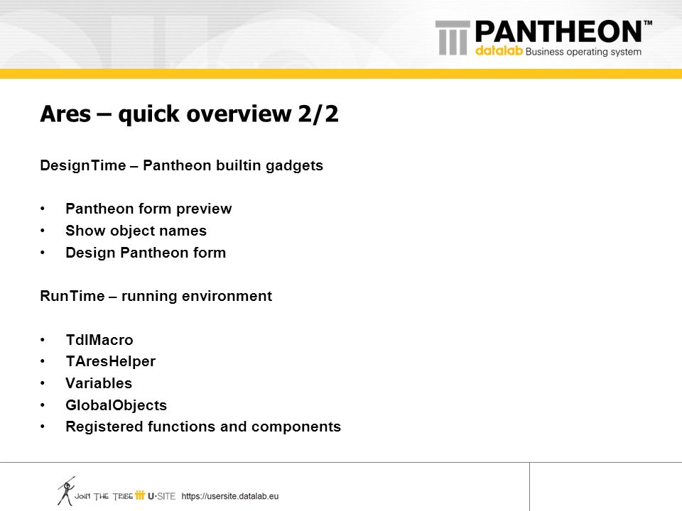 Ares – quick overview 2/2 DesignTime – Pantheon builtin gadgets