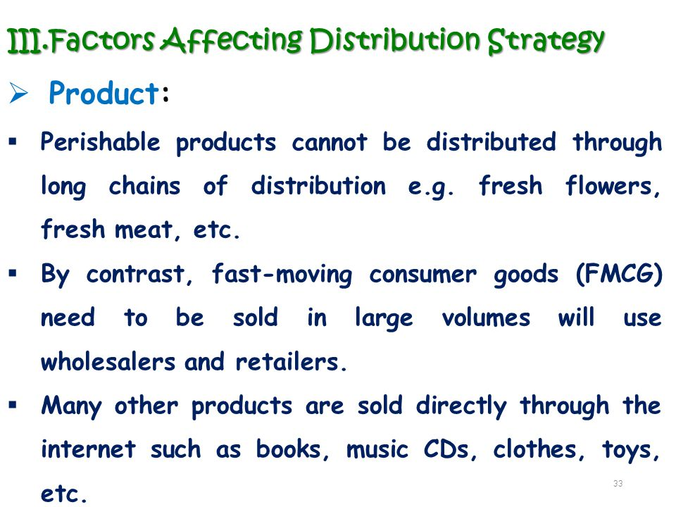 Product: Factors Affecting Distribution Strategy