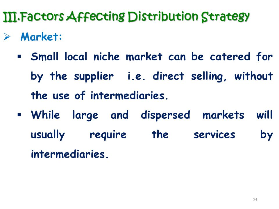 Factors Affecting Distribution Strategy