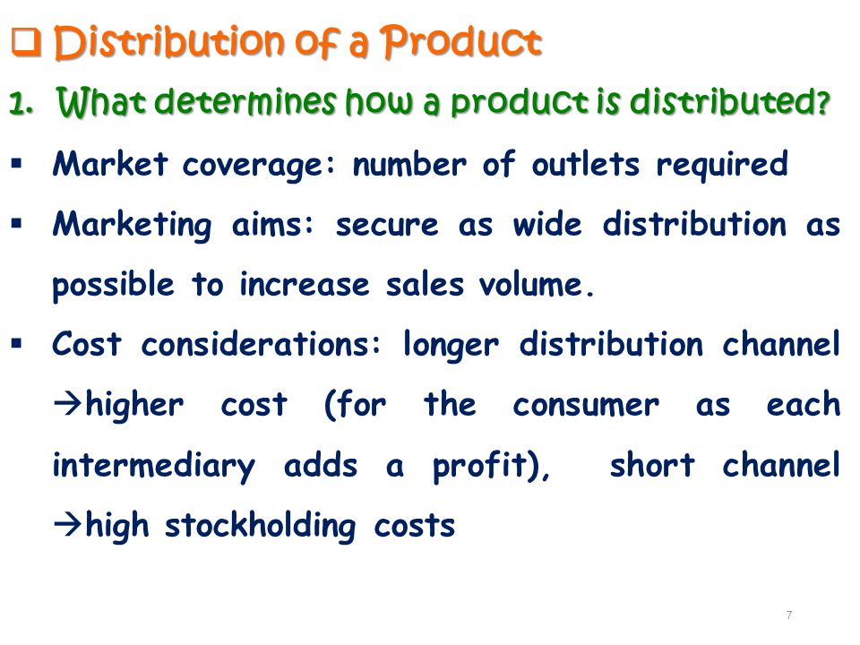 Distribution of a Product