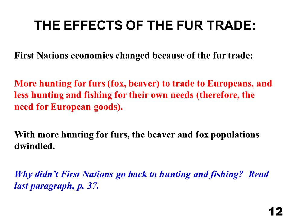THE EFFECTS OF THE FUR TRADE: