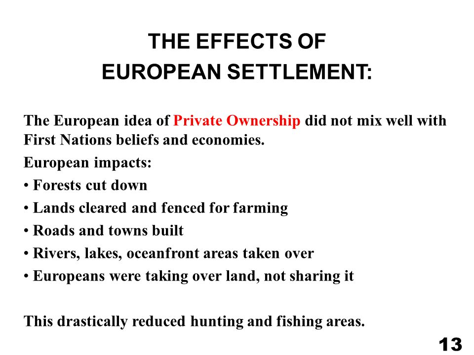 THE EFFECTS OF EUROPEAN SETTLEMENT: