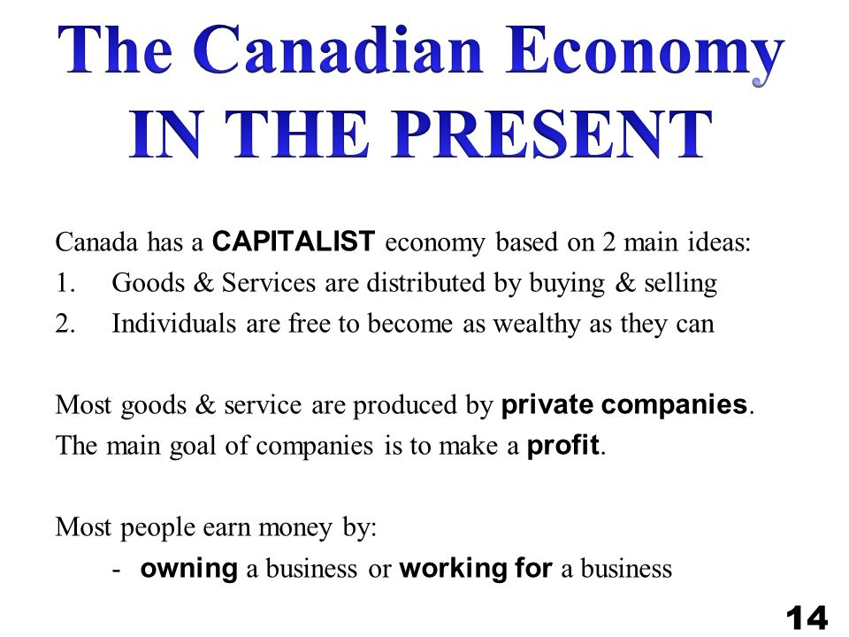 The Canadian Economy IN THE PRESENT