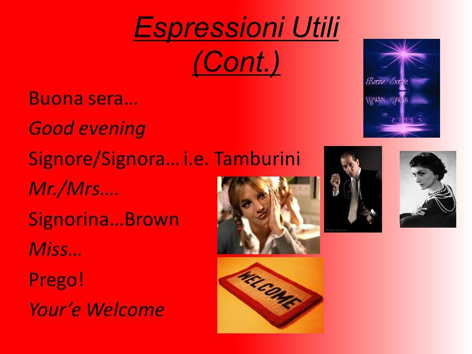 Espressioni Utili (Cont.)