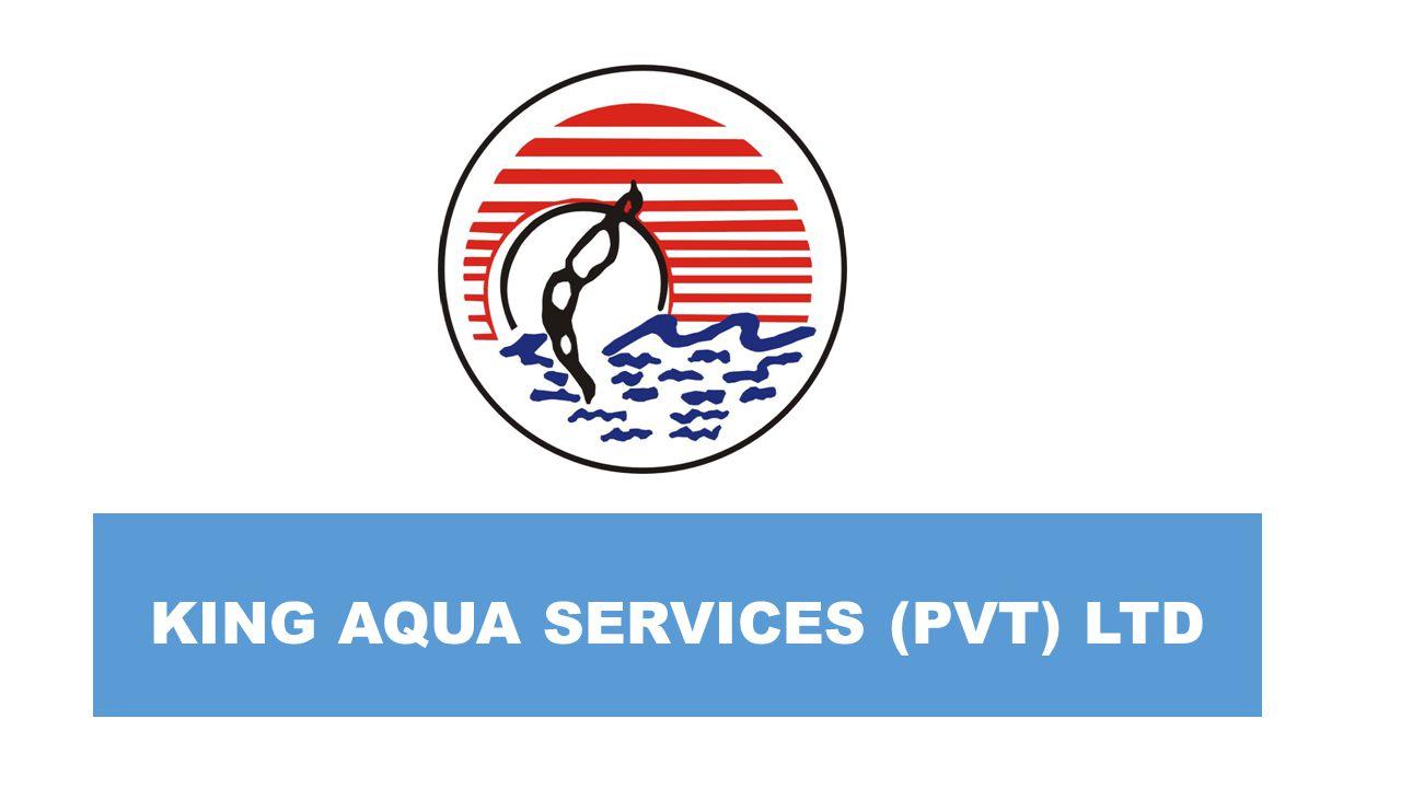 KING AQUA SERVICES (PVT) LTD