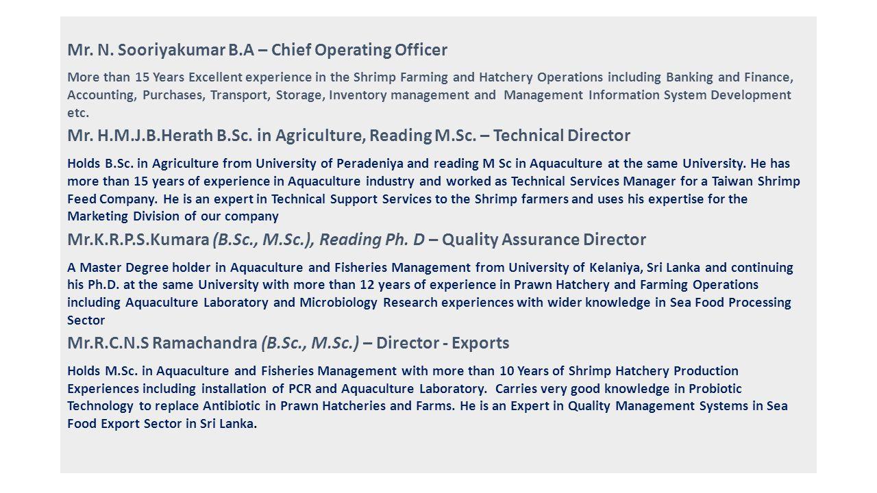 Mr. N. Sooriyakumar B.A – Chief Operating Officer