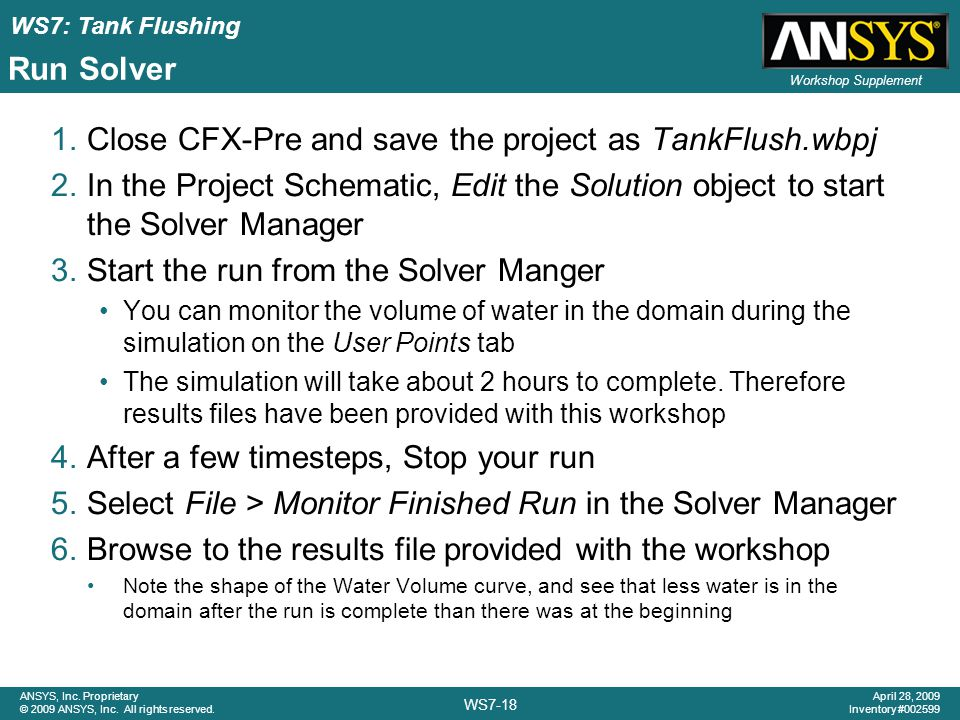 Close CFX-Pre and save the project as TankFlush.wbpj