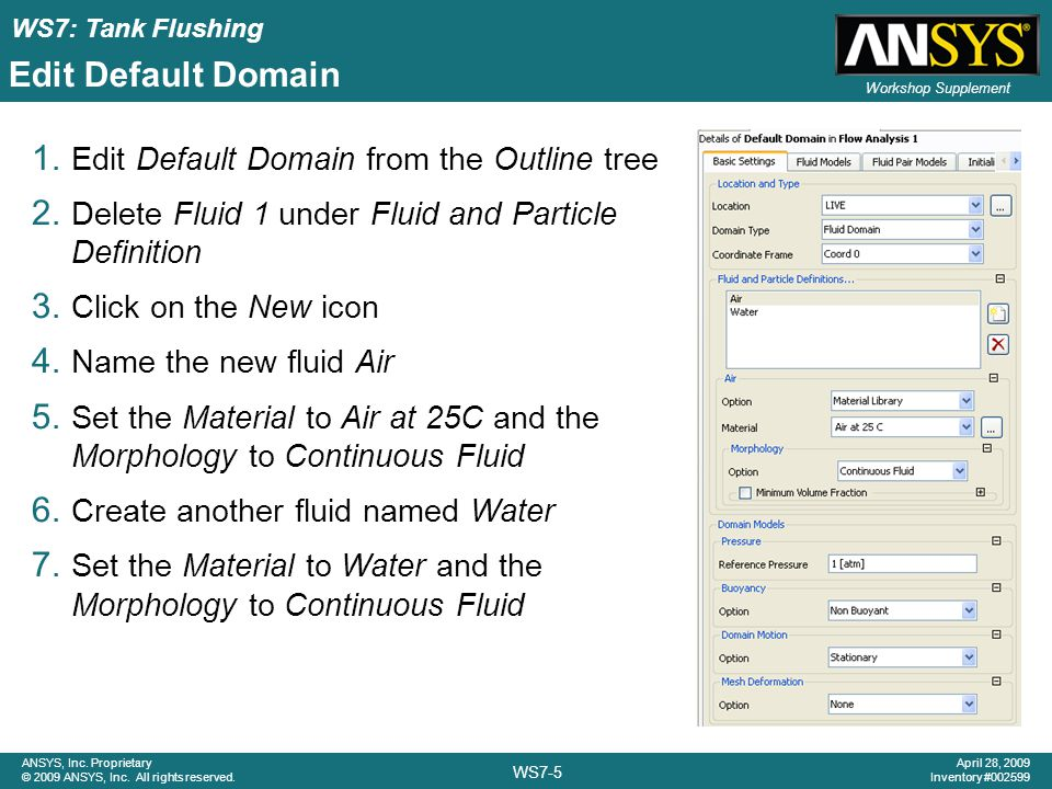 Edit Default Domain Edit Default Domain from the Outline tree