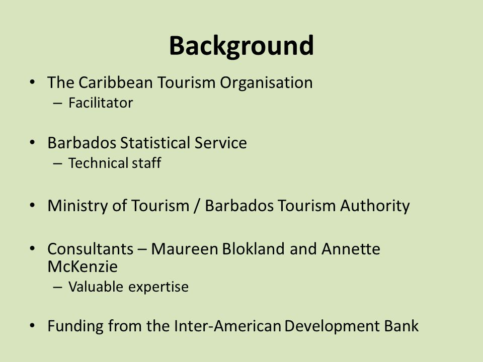Background The Caribbean Tourism Organisation
