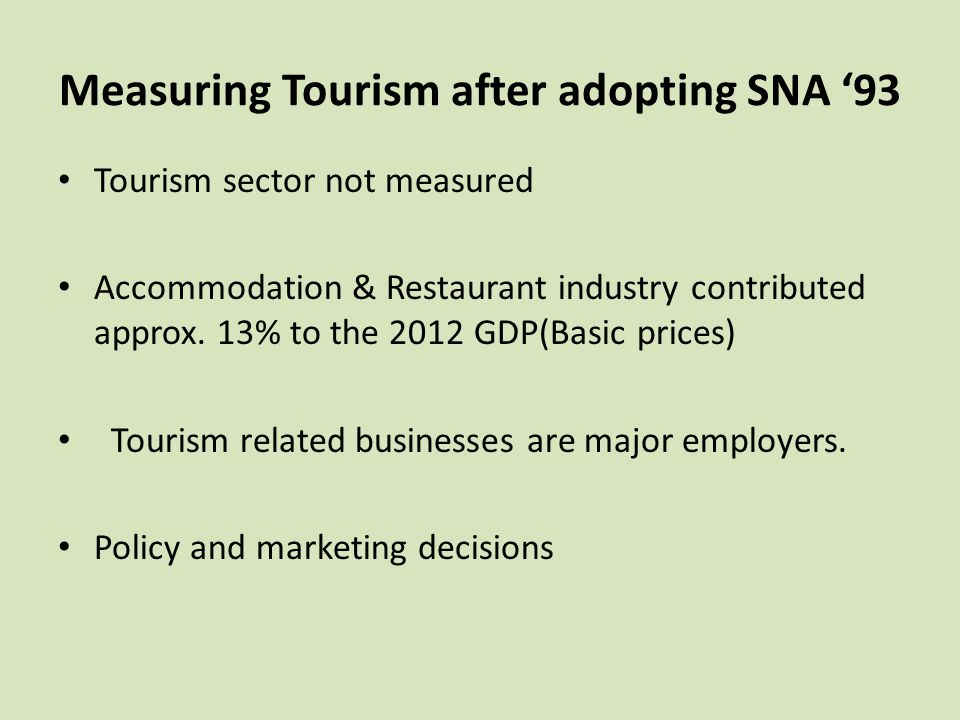 Measuring Tourism after adopting SNA '93