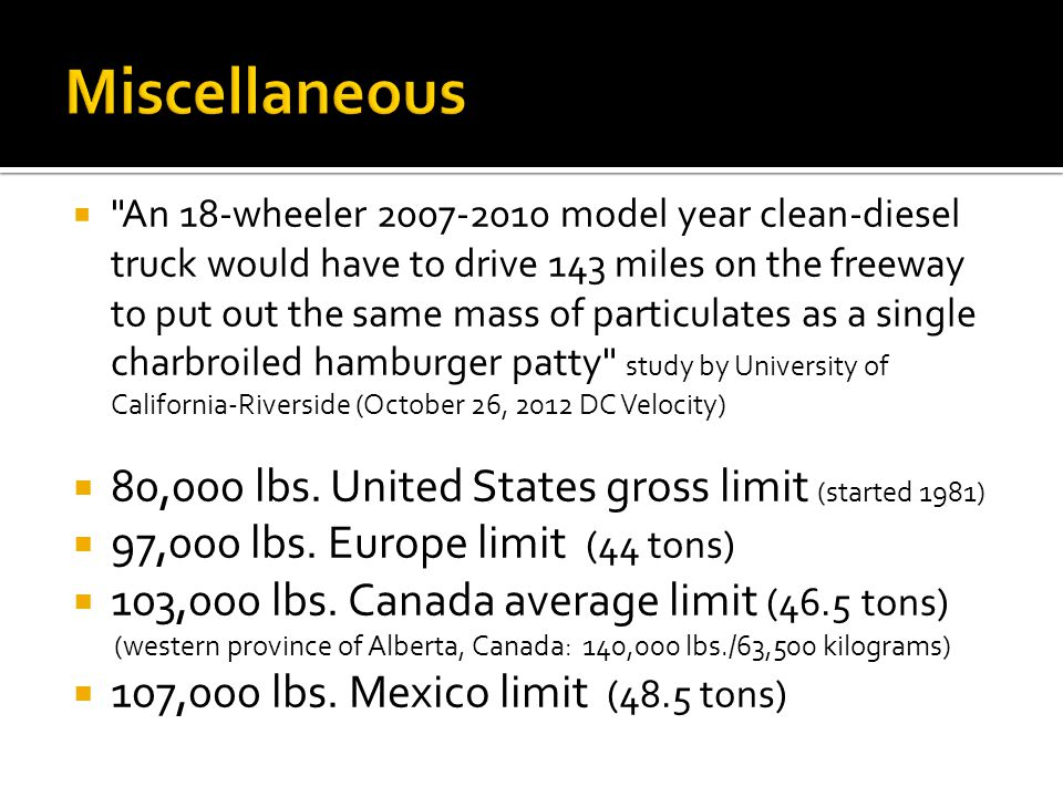 Miscellaneous 80,000 lbs. United States gross limit (started 1981)