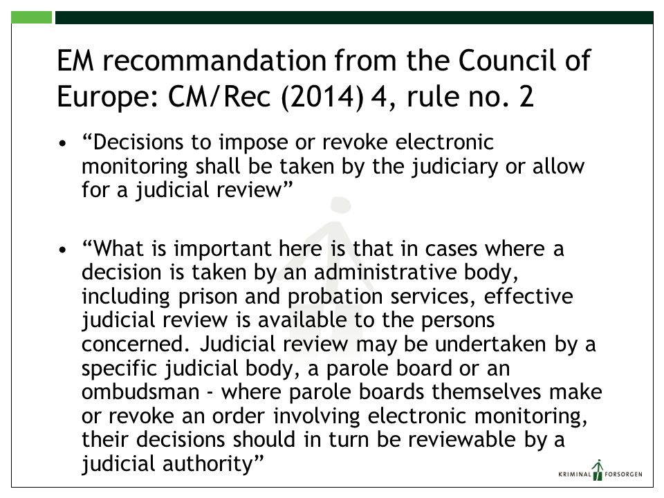 EM recommandation from the Council of Europe: CM/Rec (2014) 4, rule no