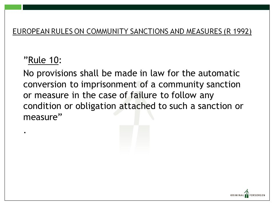 European Rules on Community Sanctions and Measures (R 1992)