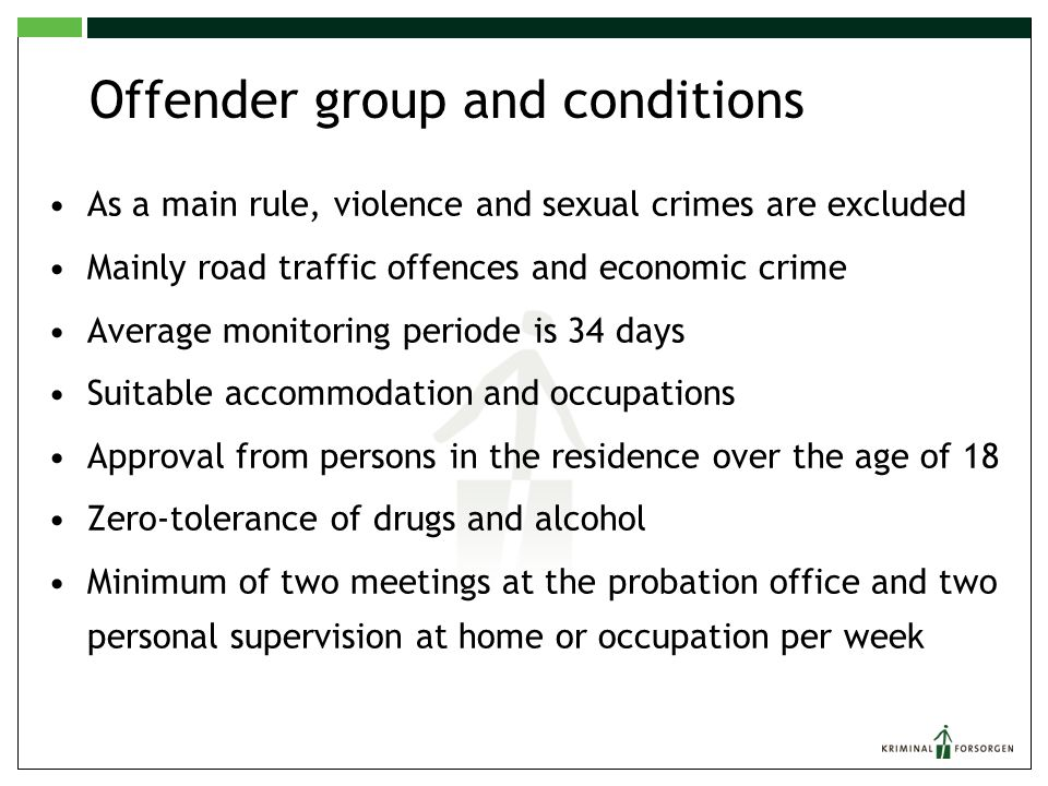 Offender group and conditions