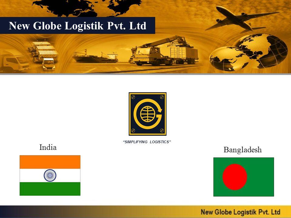 New Globe Logistik Pvt. Ltd SIMPLIFYING LOGISTICS